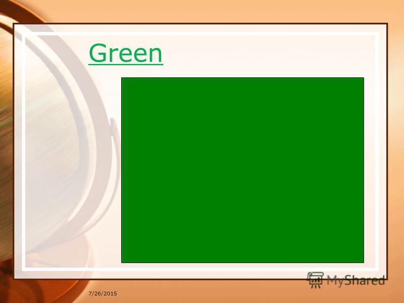 Green 7/26/2015