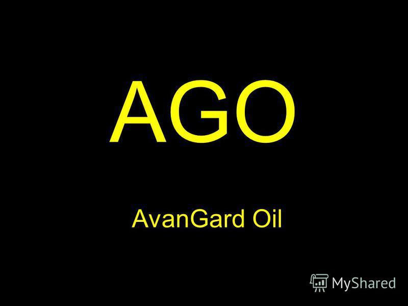 AGO AvanGard Oil