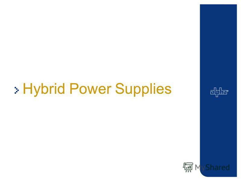 Hybrid Power Supplies