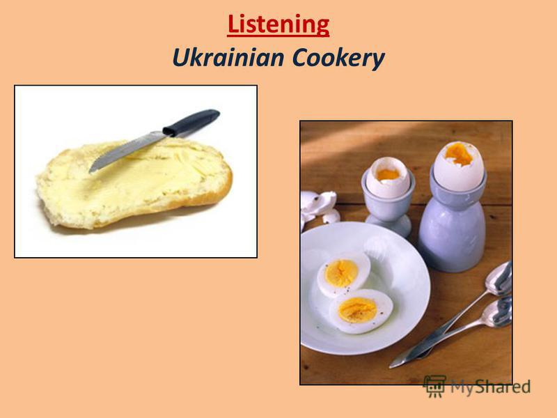 Listening Ukrainian Cookery