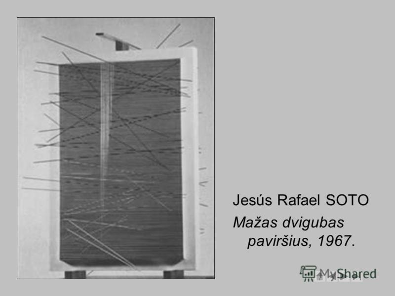 Jesús Rafael SOTO Mažas dvigubas paviršius, 1967.