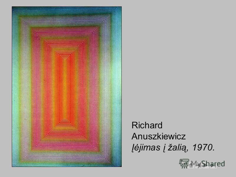 Richard Anuszkiewicz Įėjimas į žalią, 1970.