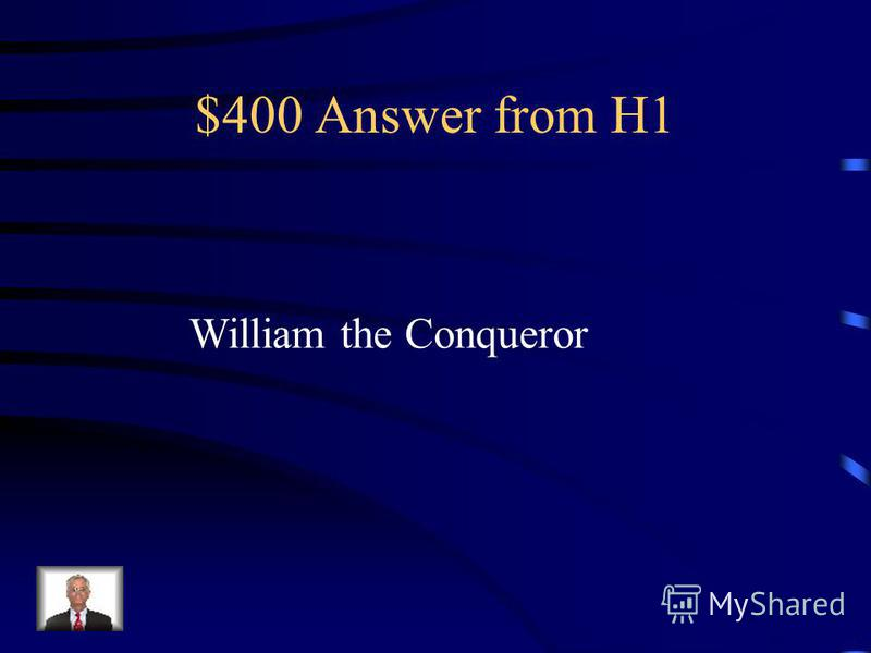 $400 Question from H1 Who founded the Tower of London?