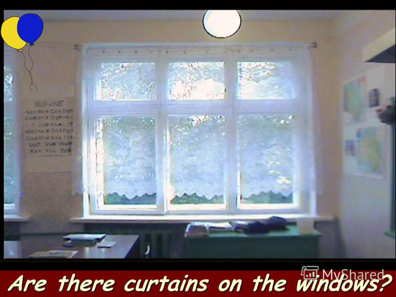 Are there curtains on the windows?