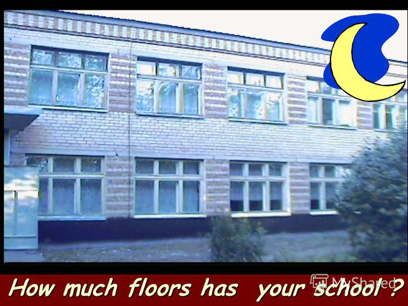How much floors has your school ?