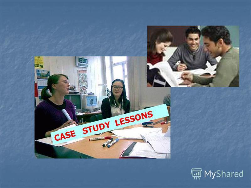 CASE STUDY LESSONS