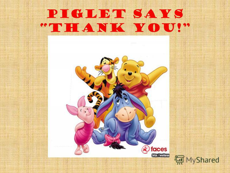 piglet says Thank You!