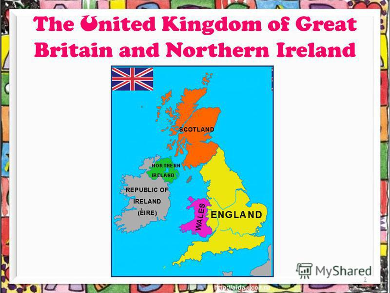 The U nited Kingdom of Great Britain and Northern Ireland 2
