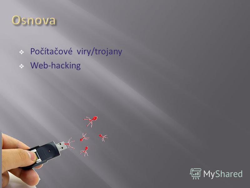 Počítačové viry/trojany Web-hacking