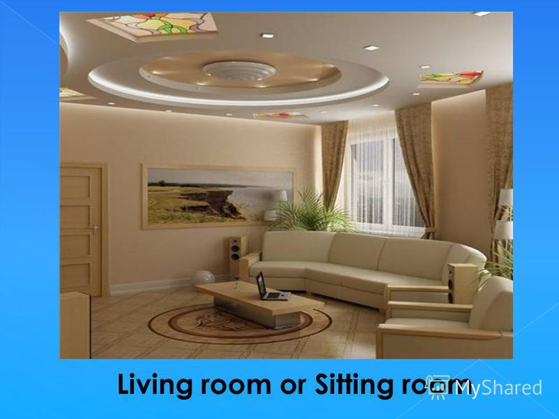 Living room or Sitting room