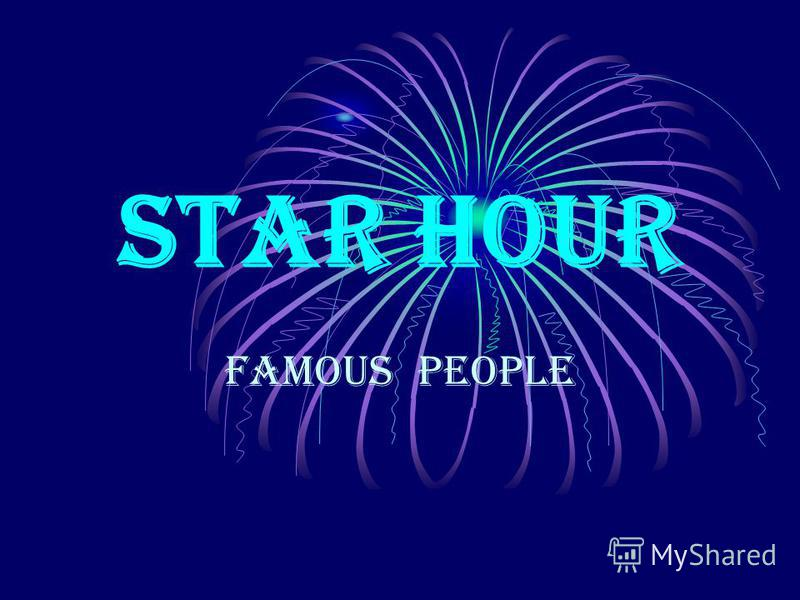 Star Hour Famous People