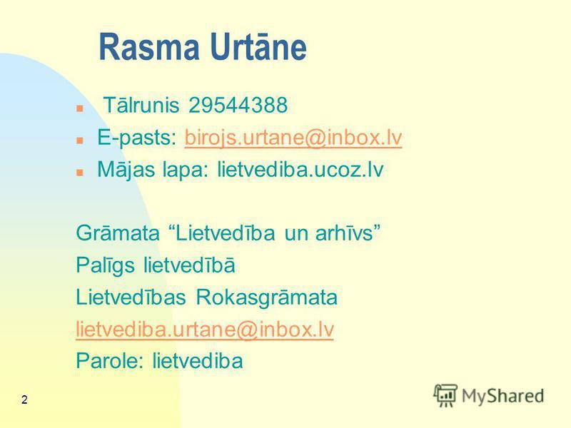 LIETVEDĪBA Latvijas Lauksaimniecības universitāte Ekonomikas fakultāte Lektore Rasma Urtāne Rīga 2008