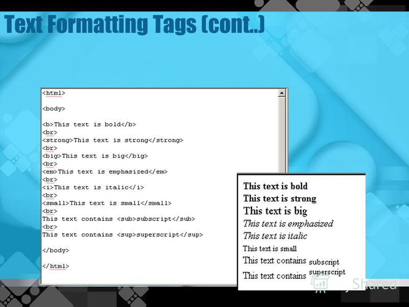Text Formatting Tags (cont..)