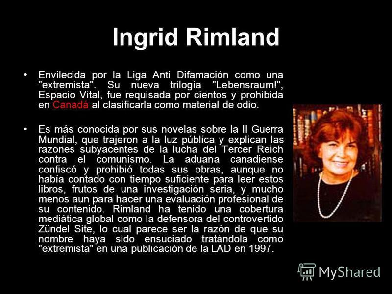 Ingrid Rimland Envilecida por la Liga Anti Difamación como una