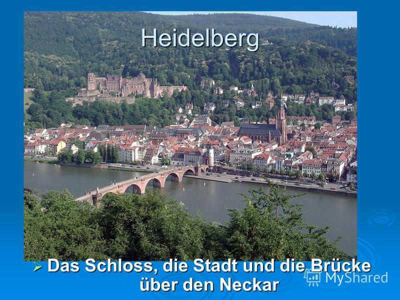 Heidelberg Das Schloss, die Stadt und die Brücke über den Neckar Das Schloss, die Stadt und die Brücke über den Neckar