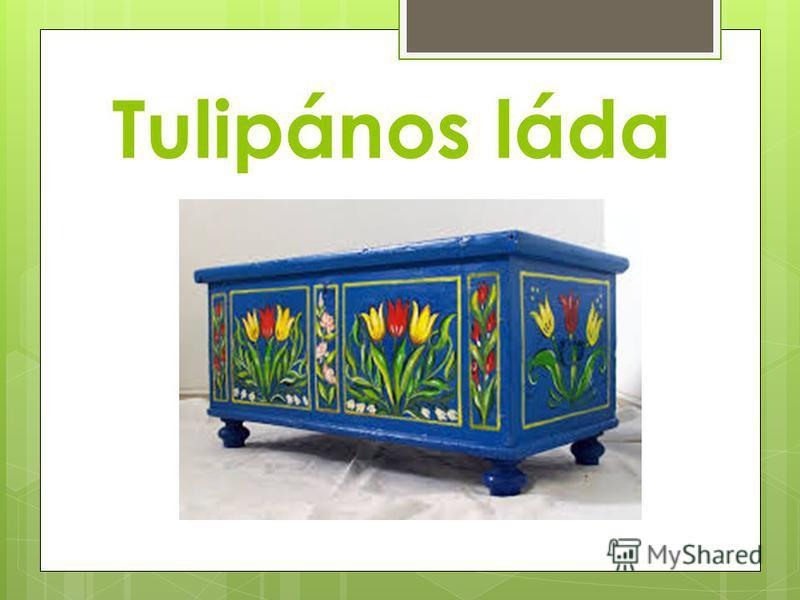 Tulipános láda
