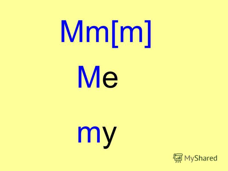 Mm[m] MemyMemy