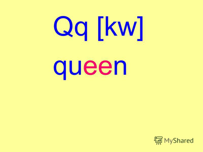 Qq [kw] queen
