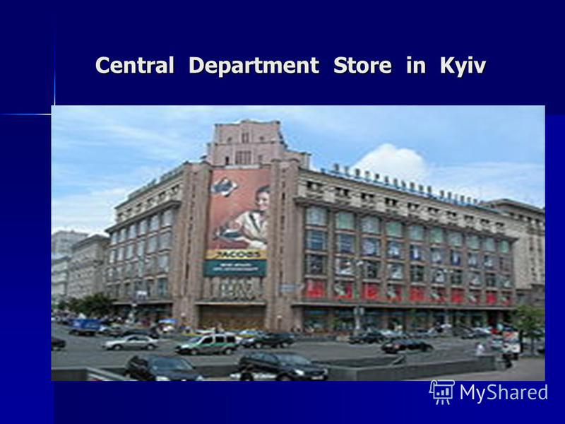 Central Department Store in Kyiv Central Department Store in Kyiv