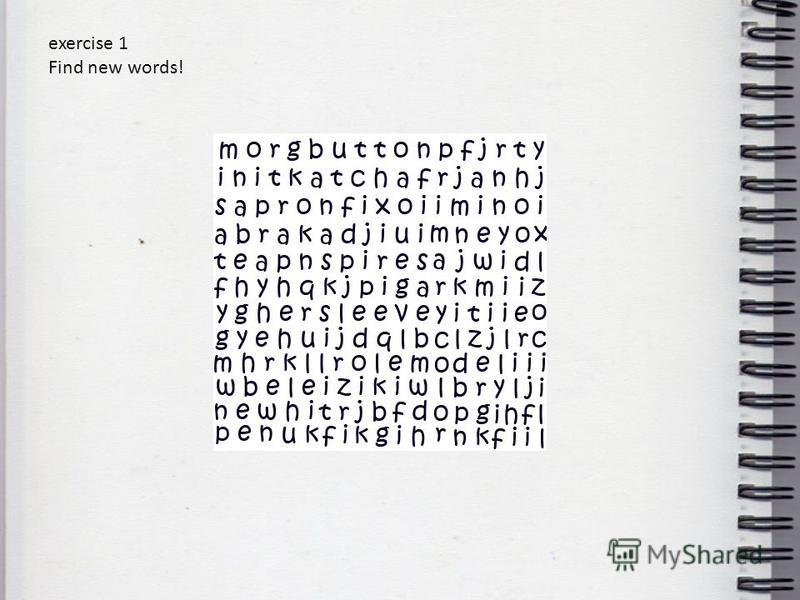 exercise 1 Find new words!