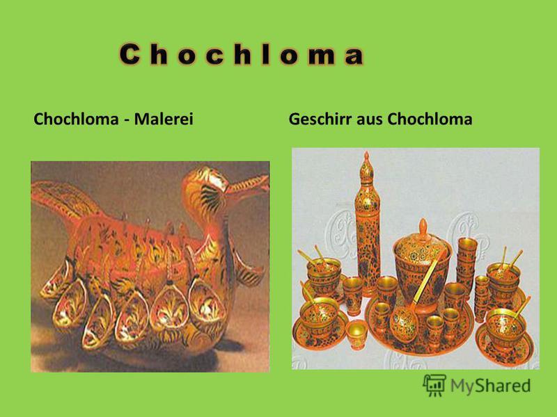 Chochloma - MalereiGeschirr aus Chochloma