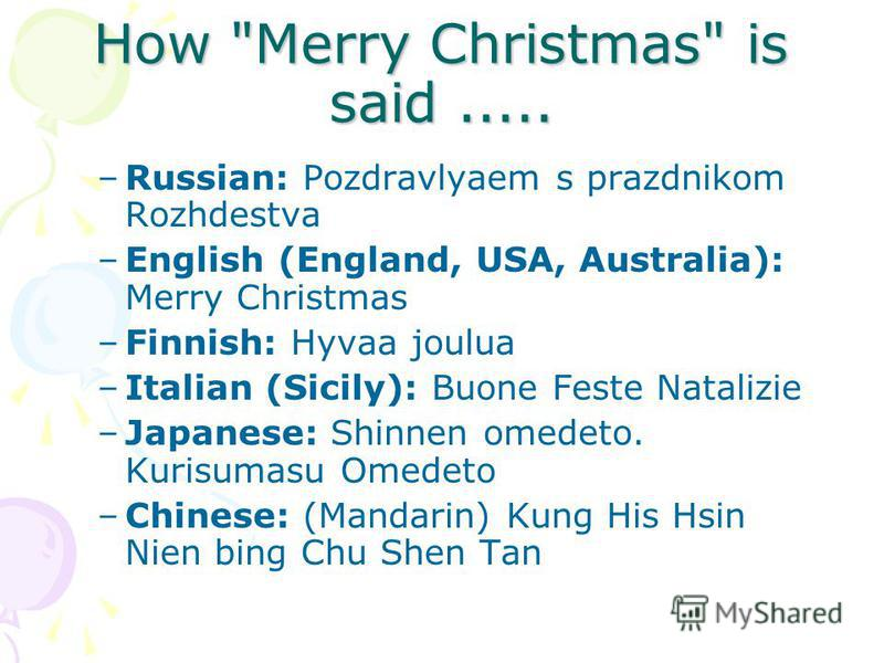 How Merry Christmas is said.....