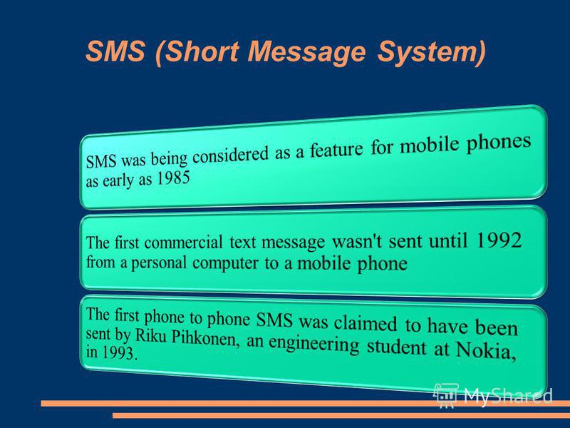 SMS (Short Message System)