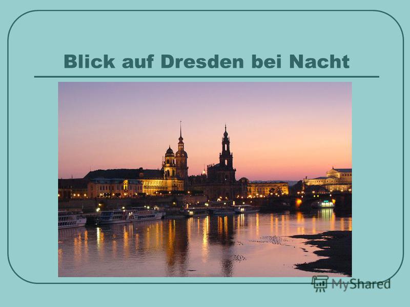 Blick auf Dresden bei Nacht