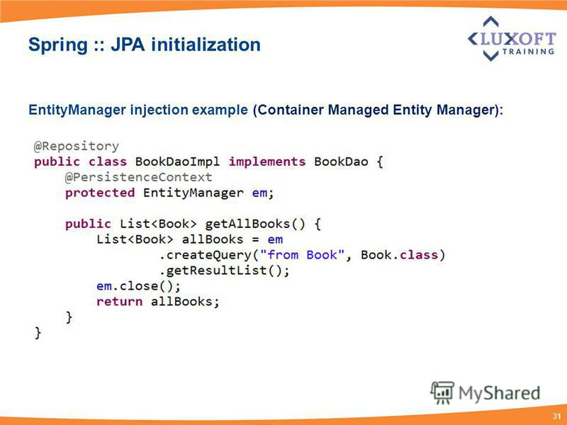 31 Spring :: JPA initialization EntityManager injection example (Container Managed Entity Manager):