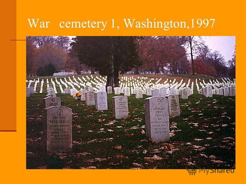 War cemetery 1, Washington,1997
