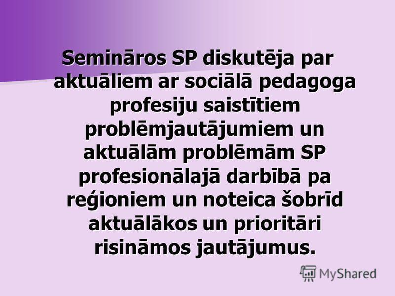 Taču joprojām ir daudz nesakārtotu un neatrisinātu ar šo profesiju saistīto jautājumu. Svarīgi, lai ikviens sociālais pedagogs aktīvi līdzdarbotos šo jautājumu risināšanā. Tieši tāpēc radās ideja par LSPF dibināšanu un 2010.g. no 23. līdz 26. augusta