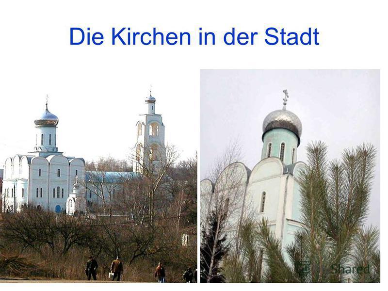 Die Kirchen in der Stadt