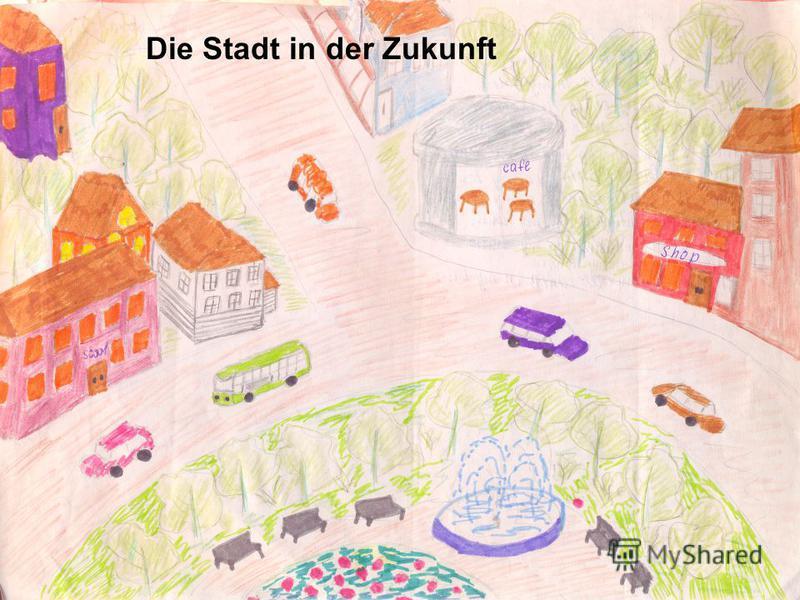 Die Stadt in der Zukunft