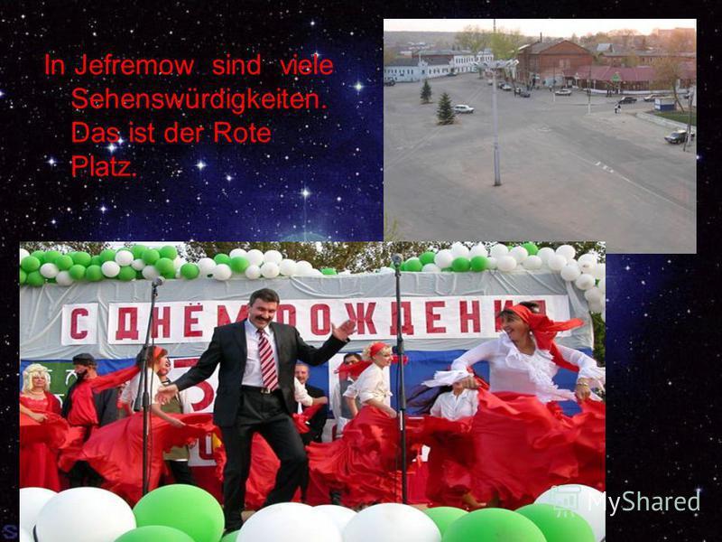 In Jefremow sind viele Sehenswürdigkeiten. Das ist der Rote Platz.