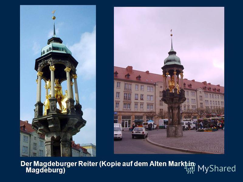 Der Magdeburger Reiter (Kopie auf dem Alten Markt in Magdeburg)