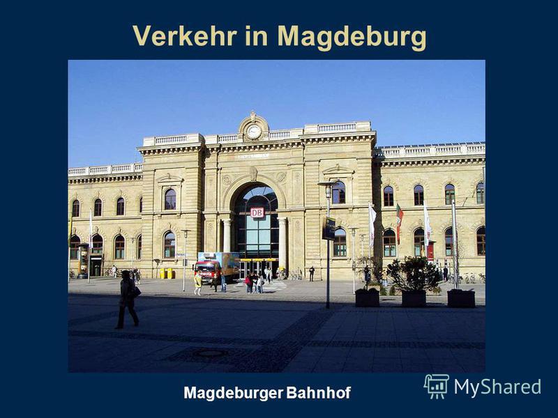 Verkehr in Magdeburg Magdeburger Bahnhof