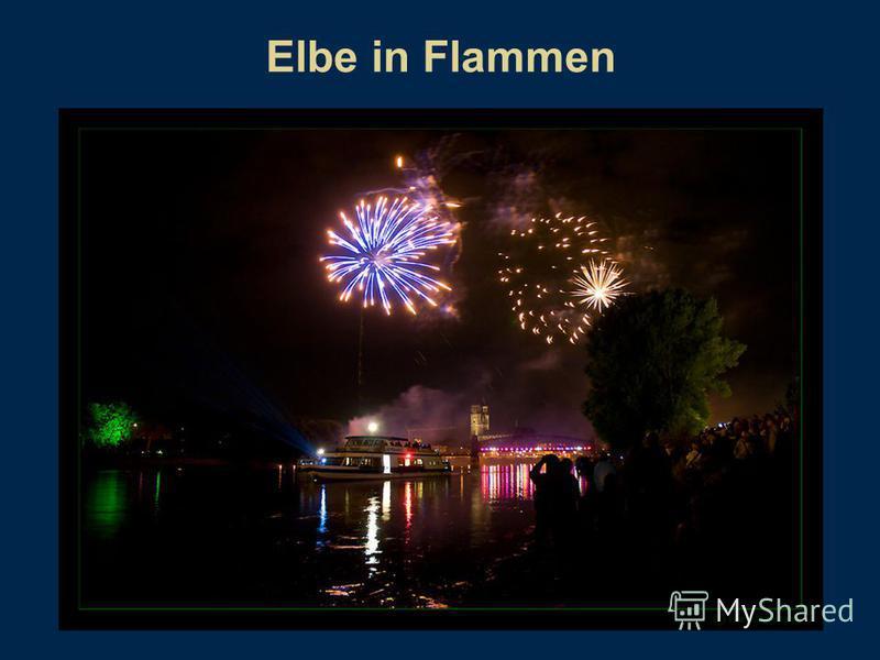 Elbe in Flammen