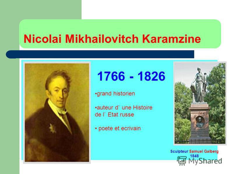 Nicolai Mikhailovitch Karamzine 1766 - 1826 Sculpteur Samuel Galberg 1848 grand historien auteur d` une Histoire de l` Etat russe poete et ecrivain