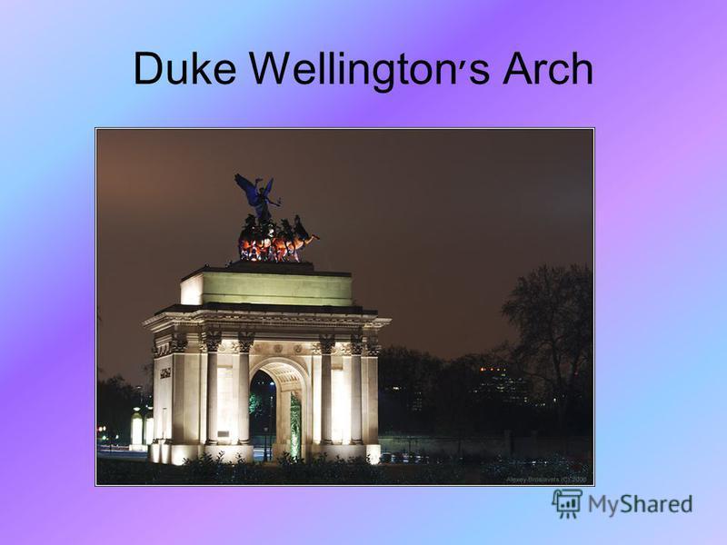 Duke Wellington׳s Arch