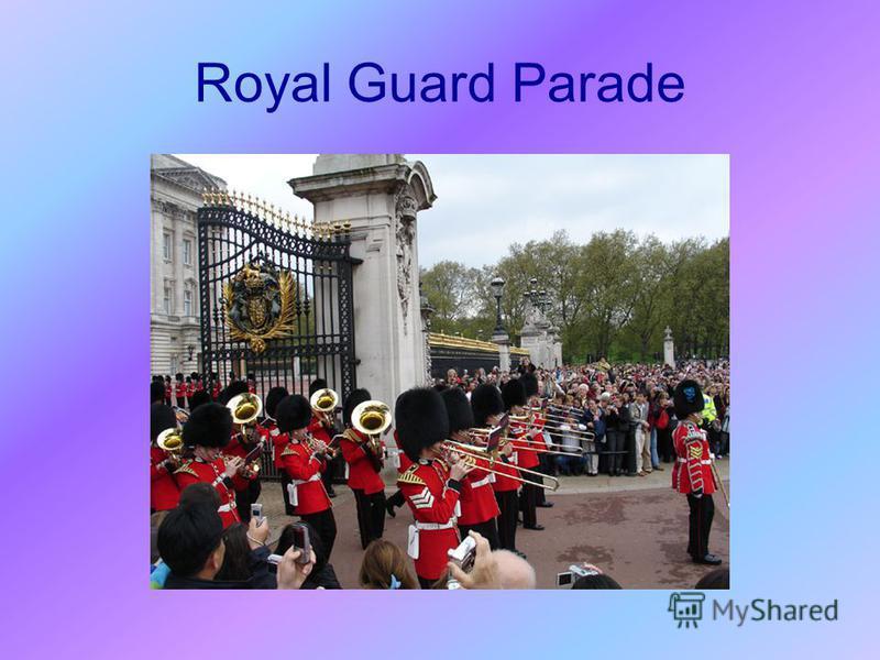 Royal Guard Parade