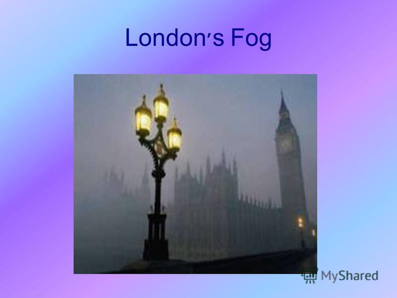 London׳s Fog