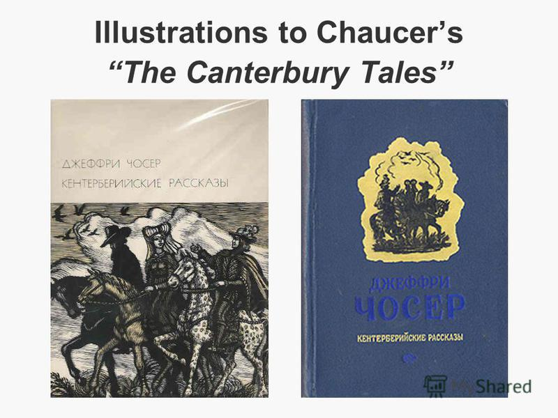 Illustrations to ChaucersThe Canterbury Tales