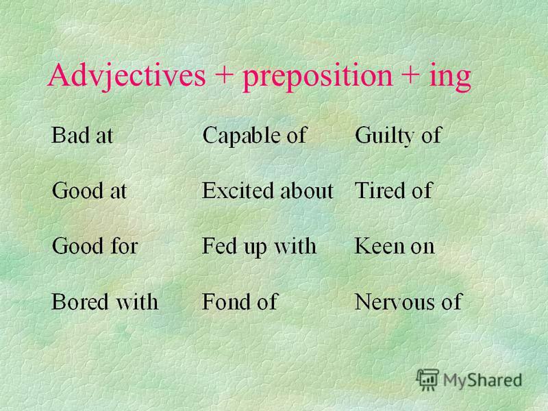 Noun + preposition +ing form
