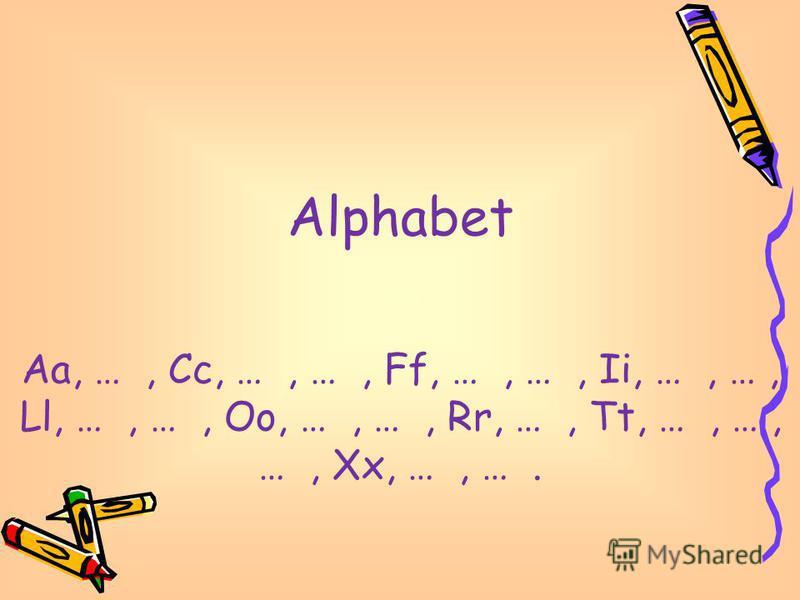 Alphabet Aa, …, Cc, …, …, Ff, …, …, Ii, …, …, Ll, …, …, Oo, …, …, Rr, …, Tt, …, …, …, Xx, …, ….