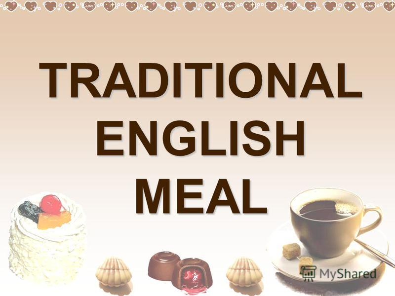 TRADITIONAL ENGLISH MEAL