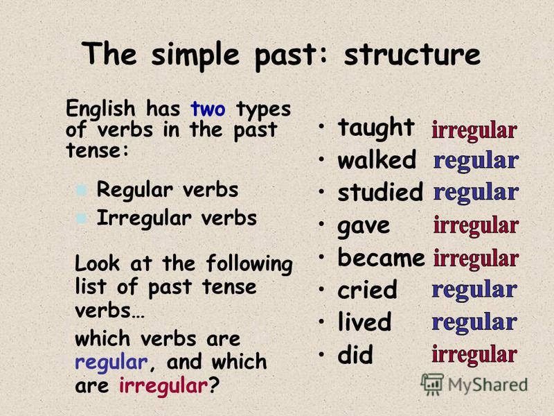 Grammar Structure: Here are some reminders about how to make the simple past and past continuous:
