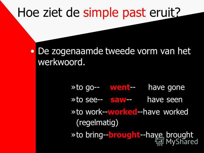 De simple past Gebruik en vorm van de simple past in het Engels