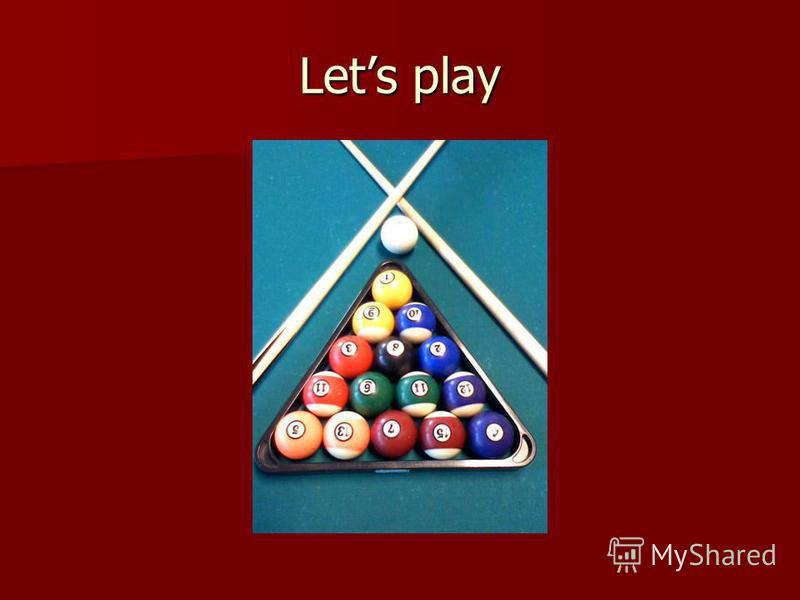 Lets play