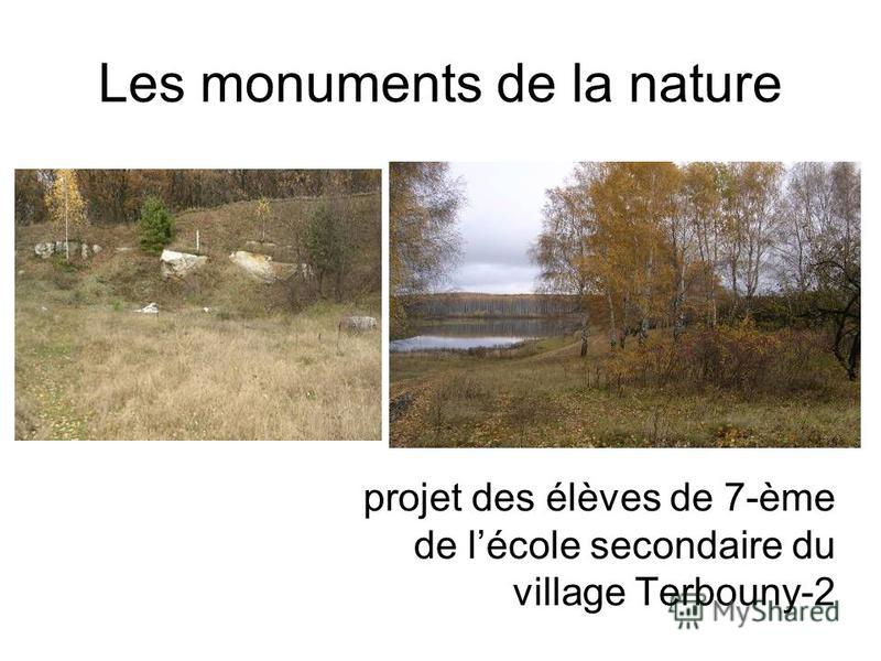 Les monuments de la nature projet des élèves de 7-ème de lécole secondaire du village Terbouny-2