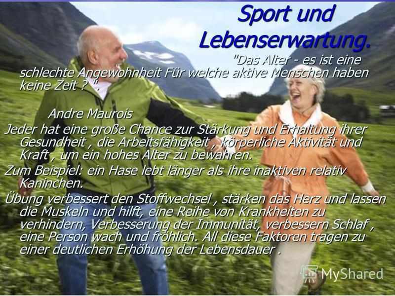 Sport und Lebenserwartung.
